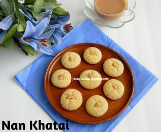 Nan khatai - Eggless Indian Cookies / Cookies Recipe