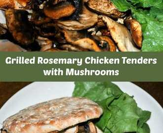 Grilled Rosemary Chicken Tenders with Mushrooms on Oroweat Sandwich Thins