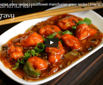 Cauliflower Manchurian Gravy Recipe Video