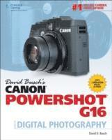 David Buschs Canon Powershot G16 Guide To Digital Photography