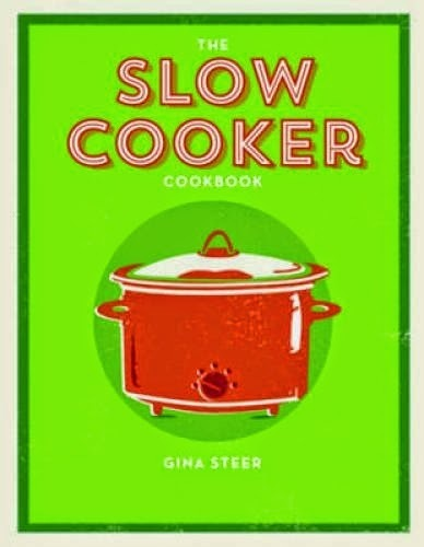 The Slow Cooker Cookbook, Review and Giveaway