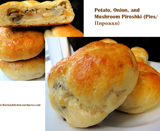 Potato, Onion, and Mushroom Piroshki (Pies/Пирожки)
