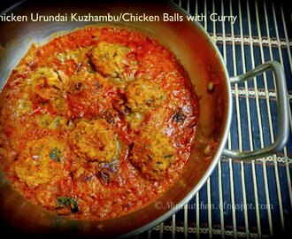 Chicken Urundai Kuzhambu / Chicken Balls with Curry