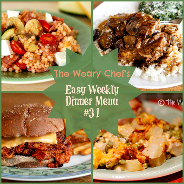 Easy Weekly Dinner Menu #31: Back in the meal planning saddle!