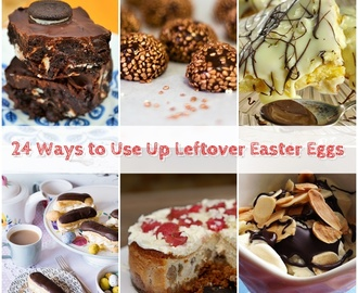 24 Ways to Use Up Leftover Easter Eggs