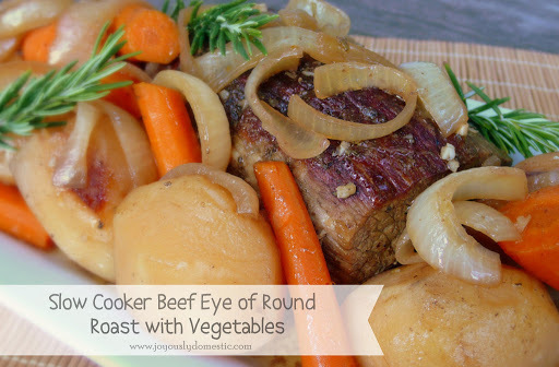 Slow Cooker Beef Eye of Round Roast with Vegetables