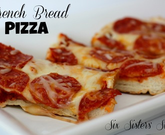 Image: French Bread Pizza | Six Sisters' Stuff