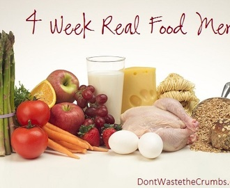 4 Week Real Food Menu:  September 2013