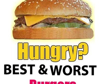 Must know Best & Worst Burgers before eat