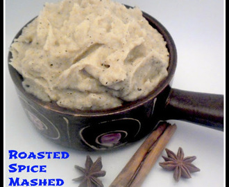 Roasted Spice Mashed Potatoes