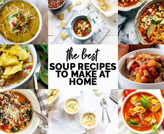 9 delicious soup recipes you can make at home