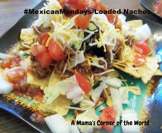 #MexicanMonday Recipe Idea:  Loaded Nachos