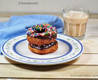 Crouukronut: Newest pastry in the Block  for Baking Partners challenge 15