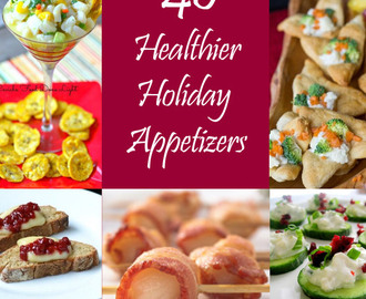 40 Healthier Holiday Appetizers