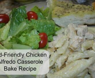 Kid-Friendly Chicken Alfredo Casserole Bake Recipe