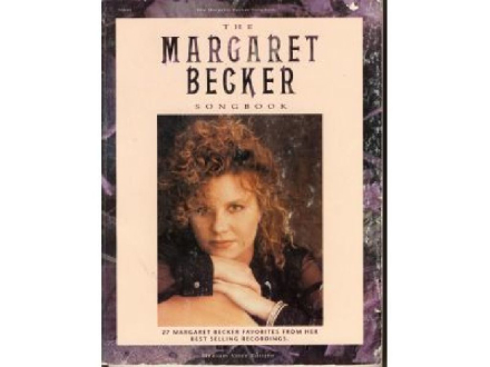 The Margaret Becker songbook 27 favorites from her best selling recordings