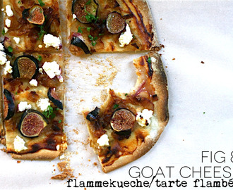 Fig and Goat Cheese Flammekuche/Tarte Flambée