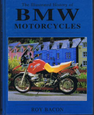 The illustrated history of BMW Motorcycles