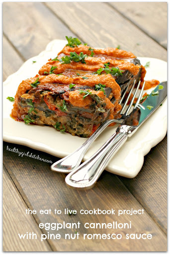 Eat to Live Cookbook: Eggplant Cannelloni with Pine Nut Romesco Sauce