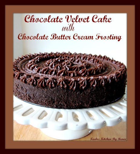 Chocolate Velvet Cake With Chocolate Butter Cream Frosting AND A COOKBOOK GIVEAWAY