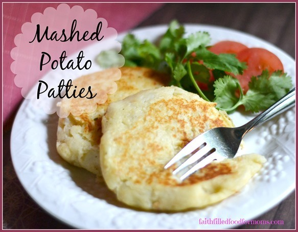 Budget Friendly Potato Recipes Starting with Mashed Potato Patties