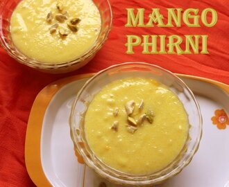 Mango phirni recipe – How to make mango phirni recipe – mango recipes
