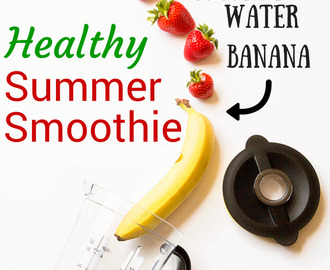 Strawberry & Banana Summer Smoothie - My Family Ties