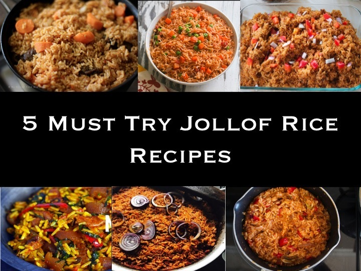5 Must Try Jollof Rice Recipes
