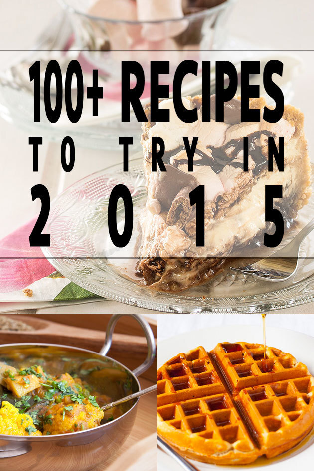 100+ delicious recipes to try in 2015