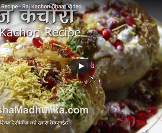 Raj Kachori Recipe Video