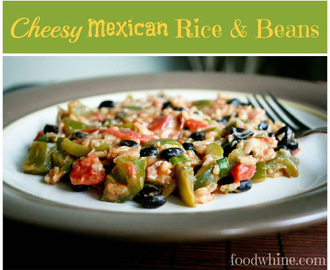 Cheesy Mexican Rice and Beans