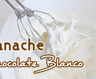 Ganache de chocolate blanco | Quiero Cupcakes!