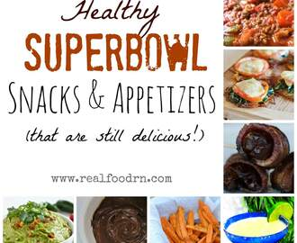 Healthy Superbowl Snacks and Appetizers (that are still delicious!)