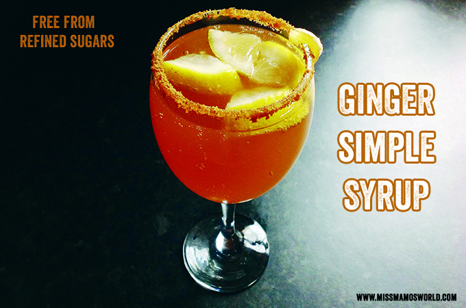 Ginger Simple Syrup (Free From Refined Sugars) : RECIPE