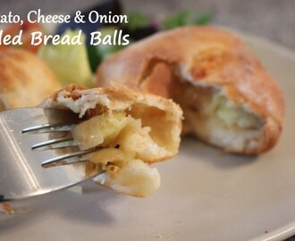 Potato, Onion, Cheese Filled Bread Balls