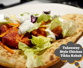 Takeaway Style Chicken Tikka Kebab