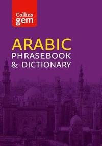 Collins Gem: Collins Gem Arabic Phrasebook and Dictionary