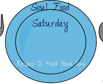 Soul Food Saturday #3