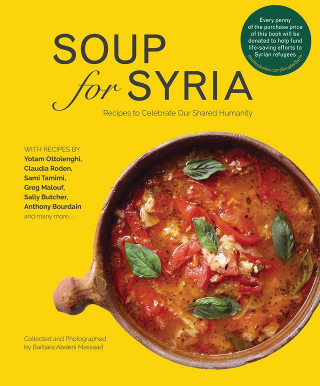 Soup For Syria, The Recipe Book That Helps The Refugees