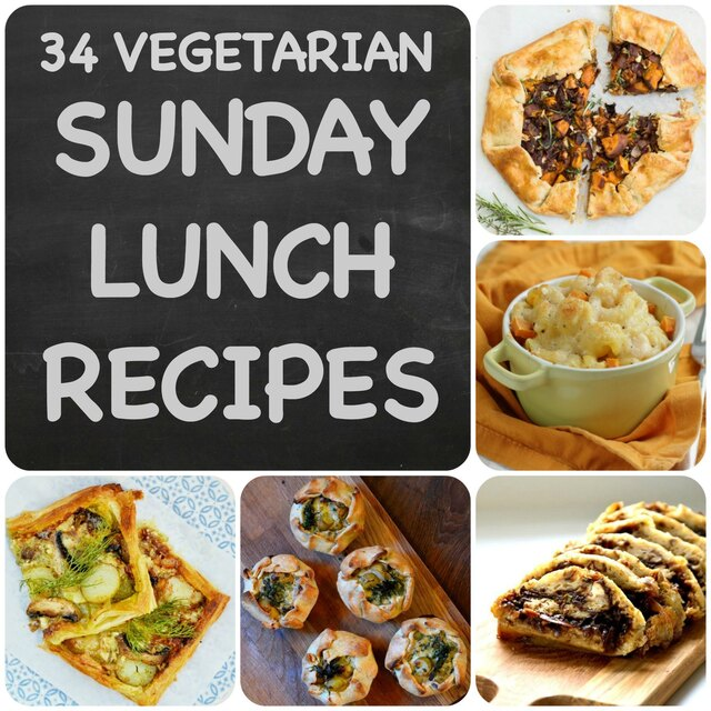 34 Vegetarian Sunday Lunch Recipes you need to know about