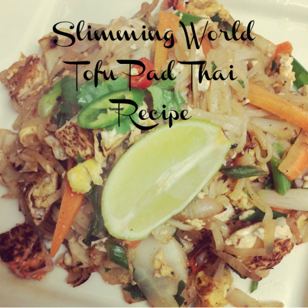 Slimming World Recipe Week – Slimming World Tofu Pad Thai Recipe