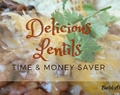 Delicious Lentils: Time and Money Saver