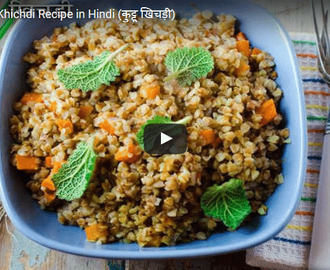 Buckwheat Khichdi Recipe Video