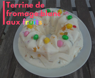 Terrine de fromage blanc aux fruits