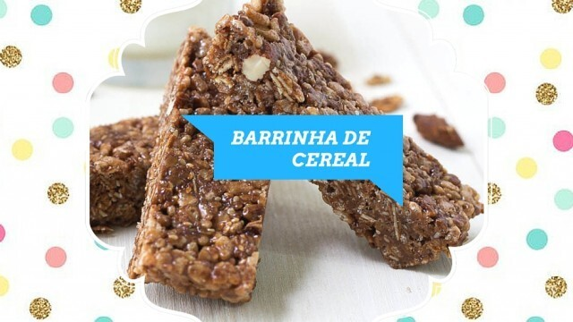 Barrinha de Cereal caseira