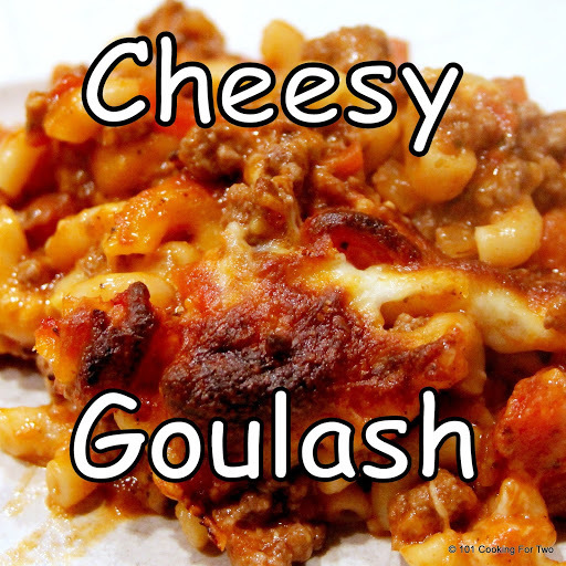 Cheesy American Goulash