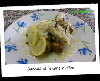 Baccalà al limone e olive / Dried salted cod at lemon and olives