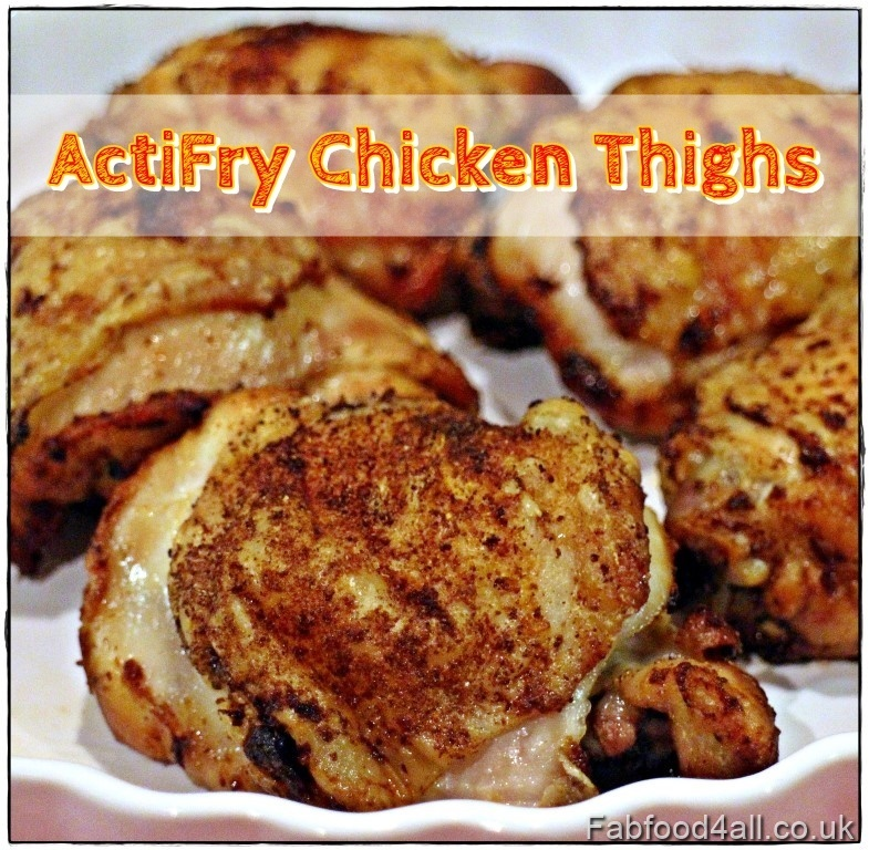 ActiFry Chicken Thighs & other quick recipe ideas for when you're tired!