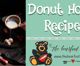 Donut Holes Recipe | The Bearfoot Baker