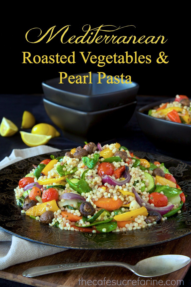 Mediterranean Roasted Vegetable & Pearl Pasta Salad